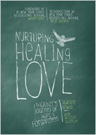 Nurturing Healing Love: A Mother's Journey of Hope and Forgiveness